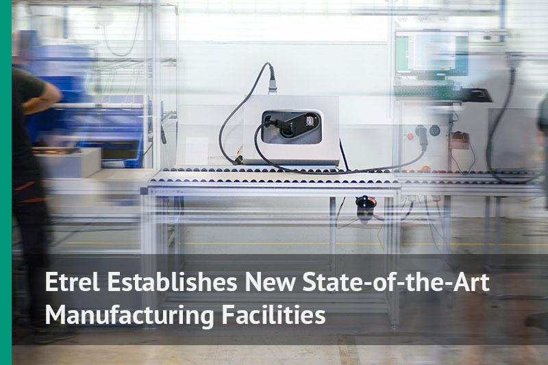 Etrel_establishes_new_manufacturing_facilities